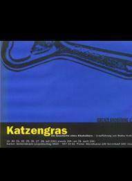 2001 - Katzengras